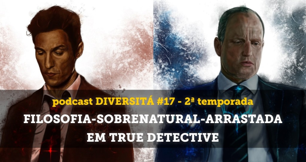 podcastdiversita_17_truedetective